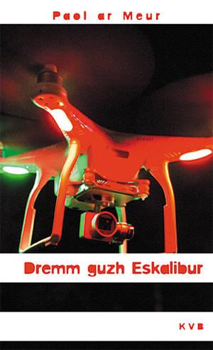Dremm guzh Eskalibur
