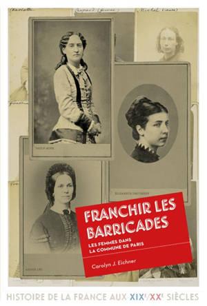 Franchir les barricades : les femmes dans la Commune de Paris