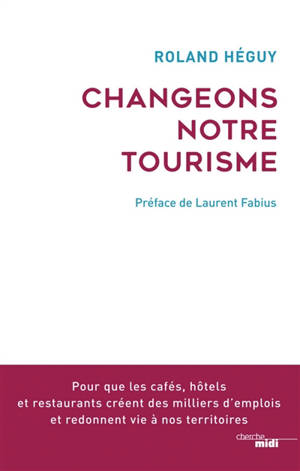 Changeons notre tourisme