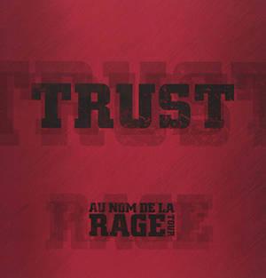 Trust : au nom de la rage tour