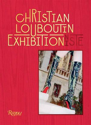 Christian Louboutin : exhibitionniste