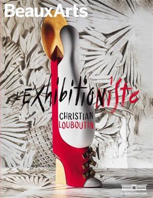 Christian Louboutin : l'exhibitionniste : Palais de la Porte Dorée