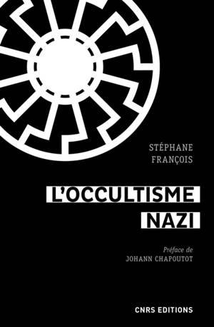L'occultisme nazi : entre la SS et l'ésotérisme