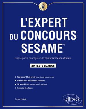 L'expert du concours Sésame : 20 tests blancs