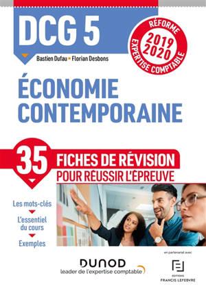 DCG 5, économie contemporaine : 35 fiches de révision pour réussir l'épreuve : réforme expertise comptable 2019-2020