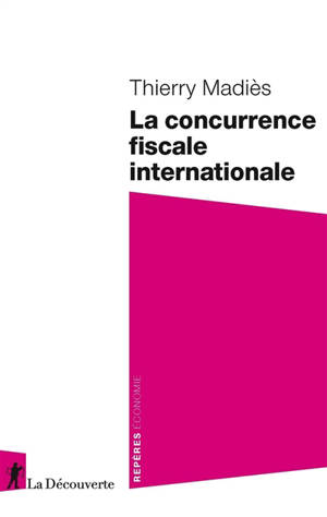 La concurrence fiscale internationale