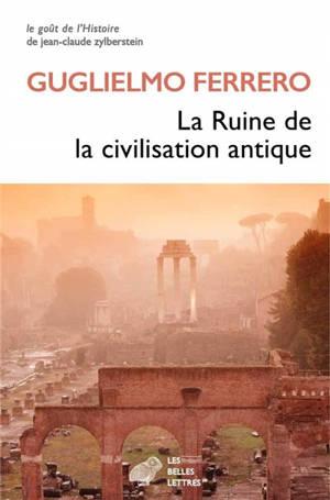 La ruine de la civilisation antique