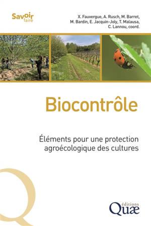 Biocontrôle : éléments pour une protection agroécologique des cultures