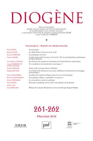 Diogène. n° 261-262, Politique, vérité et démocratie