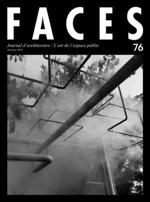 Faces : journal d'architecture. n° 76, L'art de l'espace public