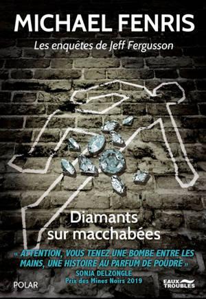 Les enquêtes de Jeff Fergusson, Diamants sur macchabées