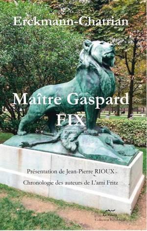 Maître Gaspard Fix