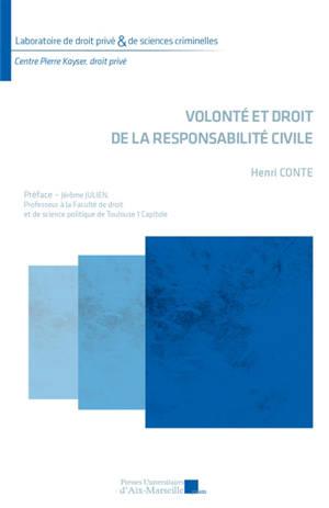 Volonté et droit de la responsabilité civile