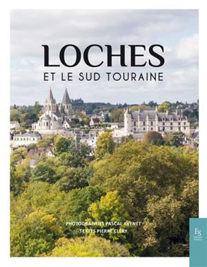 Loches et le Sud Touraine