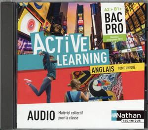 Active learning, anglais bac pro A2-B1 : tome unique
