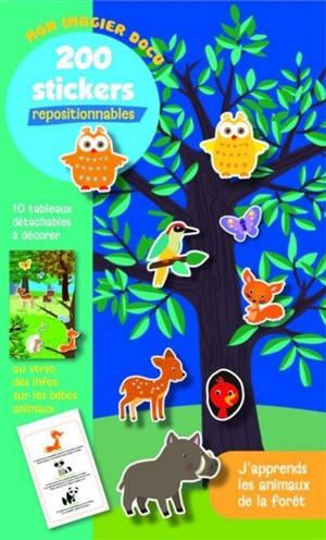 Les animaux de la forêt : mon imagier docu : 200 stickers repositionnables
