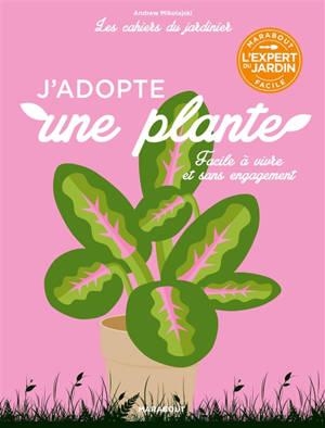 J'adopte une plante : facile à vivre et sans engagement