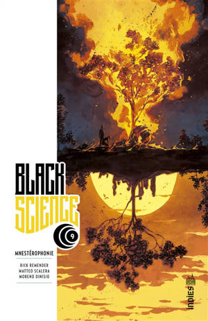 Black science. Volume 9, Mnestérophonie