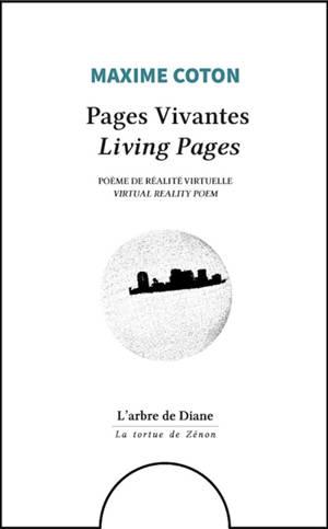 Pages vivantes : poème de réalité virtuelle = Living pages : virtual reality poem