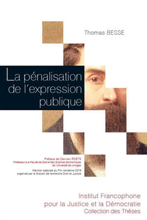 La pénalisation de l'expression publique