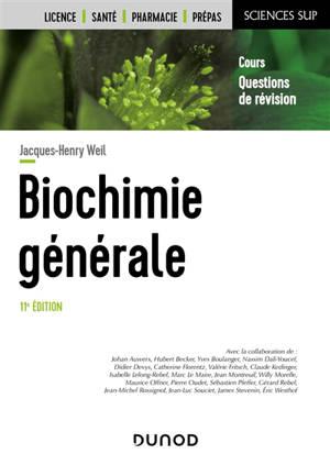 Biochimie générale : cours, questions de révision : licence, santé, pharmacie, prépas