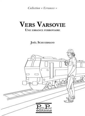 Vers Varsovie : une errance ferroviaire