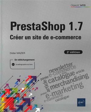 PrestaShop 1.7 : créer un site de e-commerce