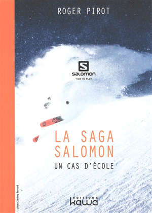La saga Salomon : un cas d'école