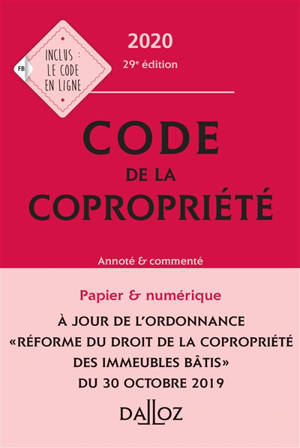 Code de la copropriété 2020 : annoté & commenté