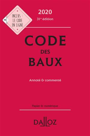 Code des baux 2020 : annoté & commenté