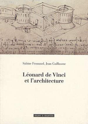 Léonard de Vinci et l'architecture