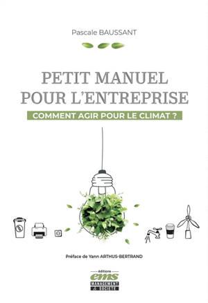 Petit manuel pour l'entreprise : comment agir pour le climat ?