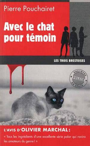 Les trois Brestoises. Volume 4, Avec le chat pour témoin