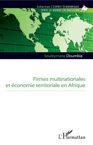 Firmes multinationales et économie territoriale en Afrique