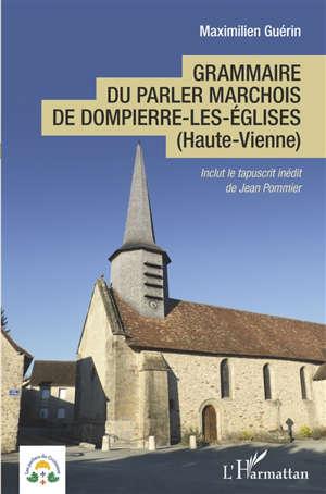 Grammaire du parler marchois de Dompierre-les-Eglises (Haute-Vienne)