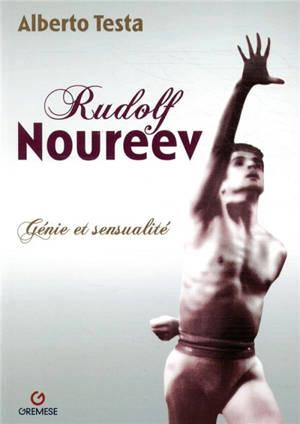 Rudolf Noureev : génie et sensualité