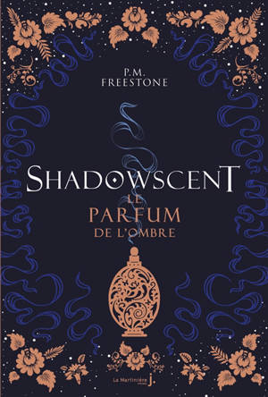 Shadowscent : le parfum de l'ombre