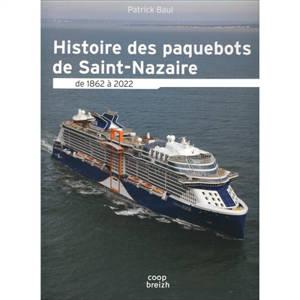 Histoire des paquebots à Saint-Nazaire : de 1862 à 2022