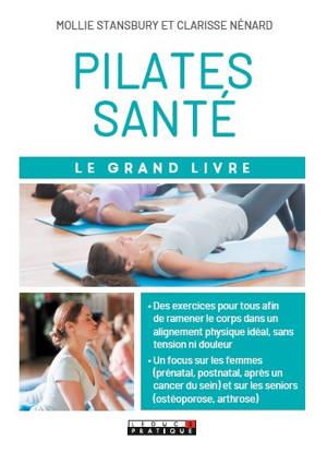 Pilates santé : le grand livre