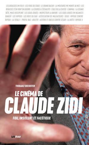 Le cinéma de Claude Zidi : fou, insolent et facétieux