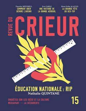 Revue du crieur. n° 15, Education nationale : RIP