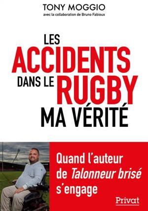 Les accidents dans le rugby : ma vérité