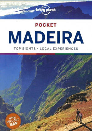 Pocket Madeira : top sights, local experiences