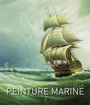 Maritime painting = Les maîtres de la peinture marine = Maritime Malerei