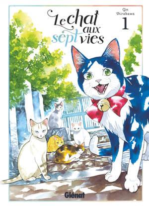 Le chat aux sept vies. Volume 1