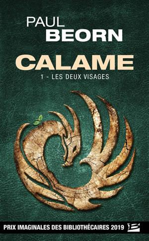 Calame. Volume 1, Les deux visages