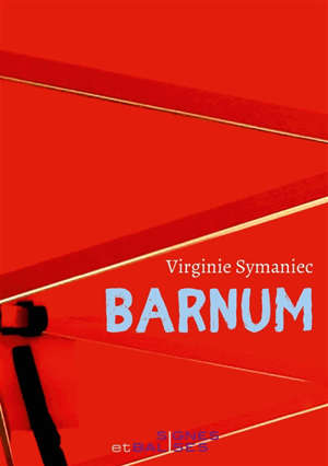 Barnum : chroniques