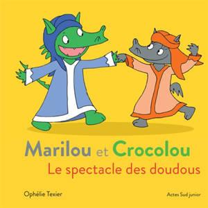 Marilou et Crocolou, Le spectacle des doudous