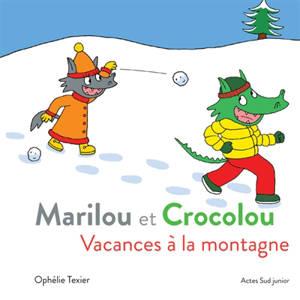 Marilou et Crocolou, Vacances à la montagne
