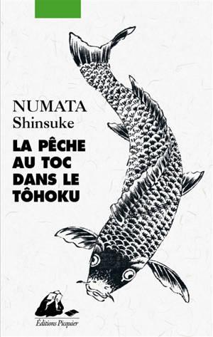 La pêche au toc dans le Tôhoku